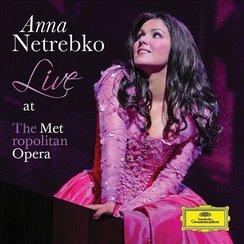 Anna Netrebko Live at The Metropolitan Opera