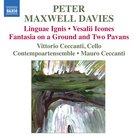Maxwell Davies Linguae Ignis; Vesalii Icones; Fant
