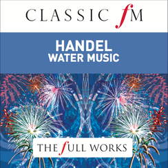 Handel Water Music, Digital Full Works
