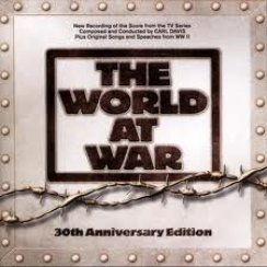 The World at War Carl Davis 30th Anniversary