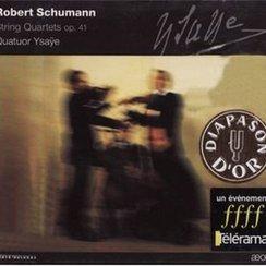 Schumann 3 String Quartets Opus 41 Ysaÿe Quartet