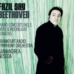 Fazil Say Beethoven moonlight Piano Concerto No.3