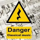 Danger classical music