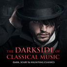 Dark Side of Classical Music