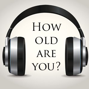 Can we guess your age?