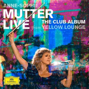 Anne-Sophie Mutter Yellow Lounge Club Album