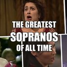 best sopranos of all time