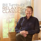 Bill Turnbull's Relaxing Classics