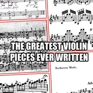 best violin pieces ever
